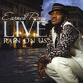 Earnest Pugh Live - Rain On Us by Earnest Pugh