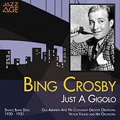 Going Hollywood (Bing in Hollywood 1933 - 1934) by Bing Crosby