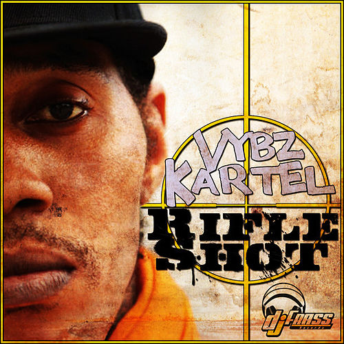 Rifle Shot - Single by VYBZ Kartel