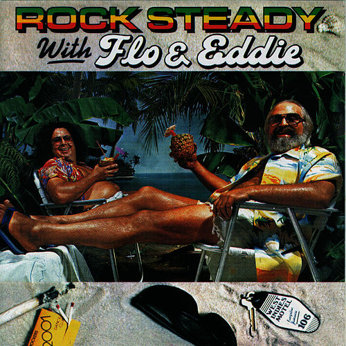 Rock Steady With Flo & Eddie by Flo & Eddie