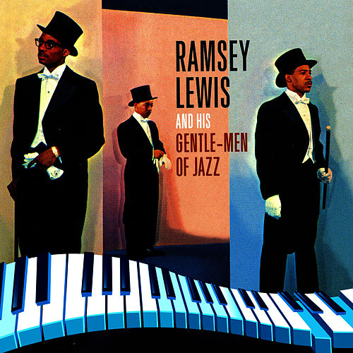 Gentle-Men of Jazz by Ramsey Lewis