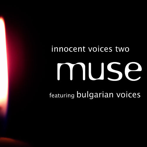 Innocent Voices Two by Muse