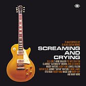 Screaming and Crying von Various Artists
