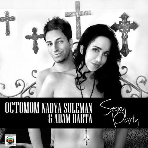 Sexy Party (Mig & Rizzo Original Mix) - Single by Adam Barta