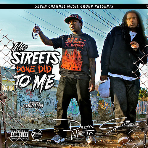 The Streets Done Did to Me EP by Dean Martin