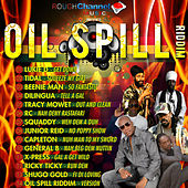 Oil Spill Riddim by Various Artists