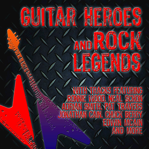 Guitar Heroes and Rock Legends by Various Artists