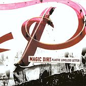 Plastic Loveless Letter by Magic Dirt