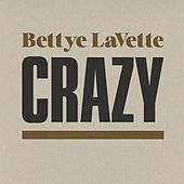 Crazy by Bettye LaVette