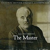 The Master: Original Motion Picture Soundtrack by Jonny Greenwood