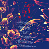 Let's Fall in Love (Remastered) by Various Artists
