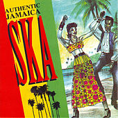 Authentic Jamaica Ska by Various Artists