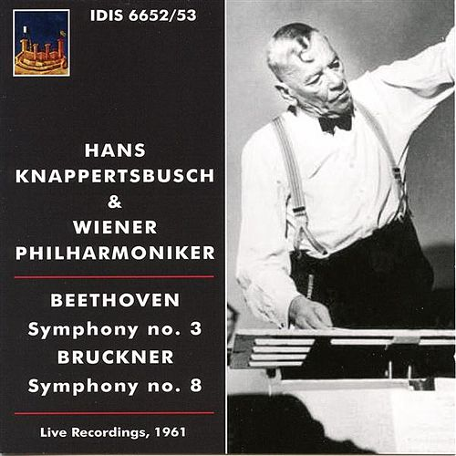 Beethoven: Symphony No. 3 - Bruckner: Symphony No. 8 by Vienna Philharmonic Orchestra