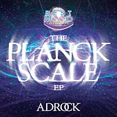 The Planck Scale by Ad-Rock