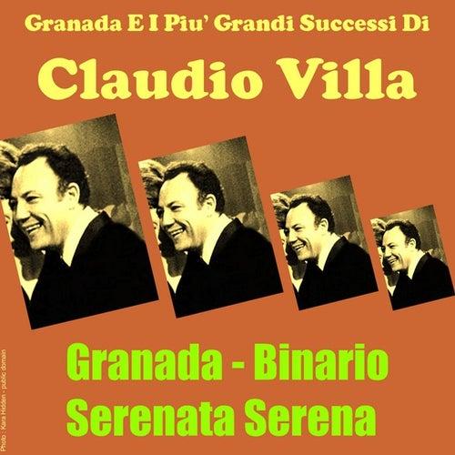 Granada e I piu' grandi successi di by Claudio Villa