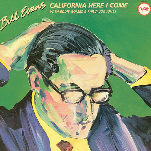 California Here I Come by Bill Evans