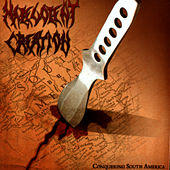 Conquering South America by Malevolent Creation