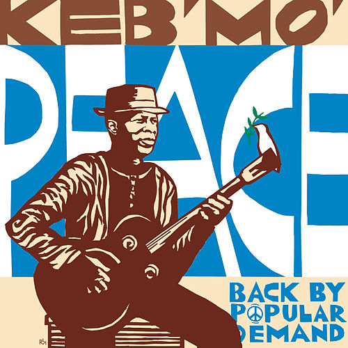 Peace... Back By Popular Demand by Keb' Mo'