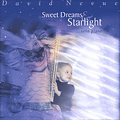 Sweet Dreams & Starlight by David Nevue
