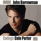 Swings Cole Porter by John Barrowman