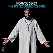 The United States Of Mind by Horace Silver