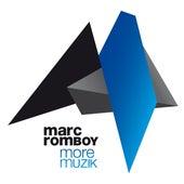 More Muzik by Marc Romboy