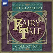 The Classical Fairy Tale Collection von Various Artists