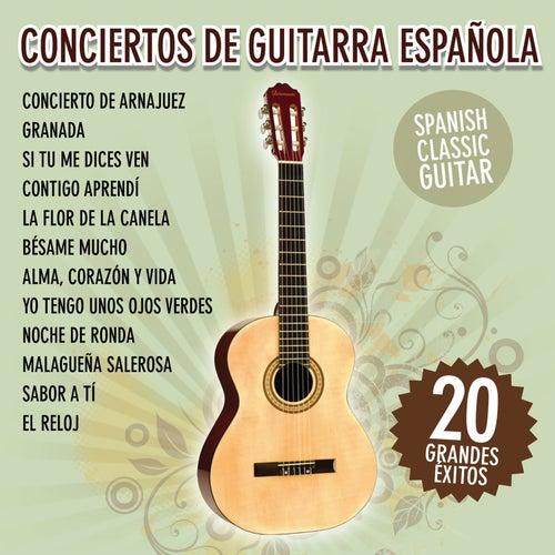 Conciertos de Guitarra Española - 20 Grandes Éxitos by Spanish Classic Guitar