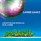 Caribe Dance by Various Artists