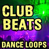 Club Beats and Dance Loops (Plus Music Stems) by Ultimate Drum Loops