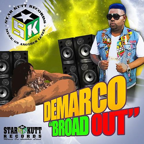 Broad Out by Demarco