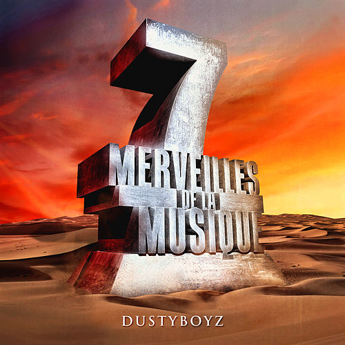 7 merveilles de la musique: Dustyboyz by Various Artists