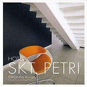 Hotel Skt. Petri - Edition Bar Rouge (Cafe Ibiza Del Hotel Mar Buddha Costes Bar) by Various Artists