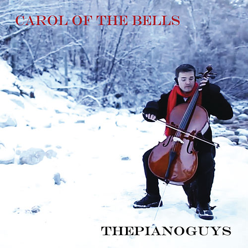 Carol of the Bells / God Rest Ye Merry Gentlemen by The Piano Guys