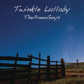 Twinkle Lullaby by The Piano Guys