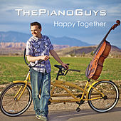 Me and My Cello (Happy Together) by The Piano Guys