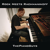 Rock Meets Rachmaninoff by The Piano Guys