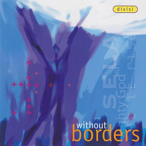 Without Borders by Divisi