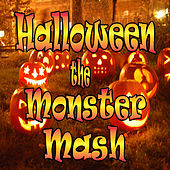 Halloween the Monster Mash by Various Artists