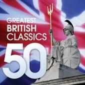 50 Greatest British Classics von Various Artists
