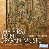 The First Printed Organ Music by Various Artists