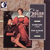 Vocal Recital: Baird, Julianne - Johnson, R. / Morley, T. / Lanier, N. / Wilson, J. / Campion, T. (The English Lute Song) by Various Artists