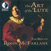 The Art of the Lute (The Best of Ronn McFarlane) by Ronn McFarlane