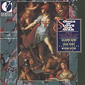 Songs of Love and War (Italian Dramatic Songs of the 17th and 18th Centuries) by Various Artists