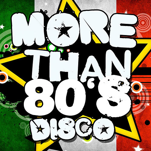 More Than 80's Disco by Various Artists