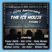 50th Anniversary of the Ice House, Vol. 1 by Various Artists