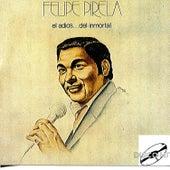El Adios...del Inmortal by Felipe Pirela