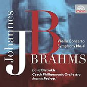 Brahms: Concerto for Violin and Orchestra in D major, Symphony No. 4 in E minor by Various Artists