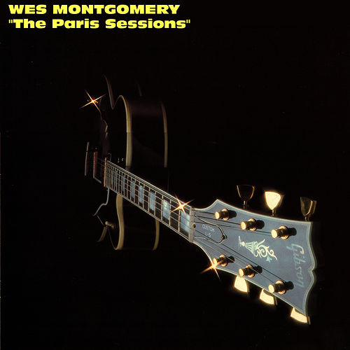 The Paris Sessions by Wes Montgomery