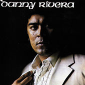 Danny Rivera, Vol. 2 by Danny Rivera